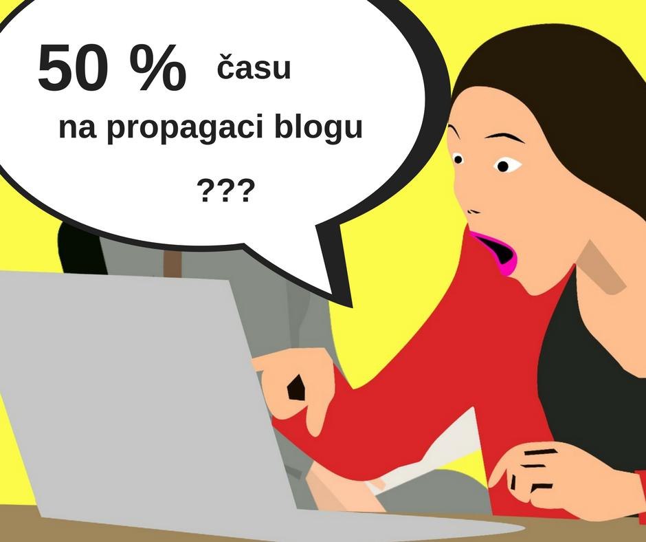Jak na propagaci blogu - Věnuj tomu čas