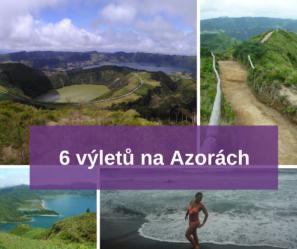 6 výletů na Azorách